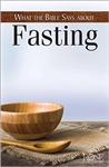 What The Bible Says About Fasting Pamphlet: 9781628623185