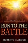 Run To The Battle (3 Books in 1) by Liardon: 9781629112237