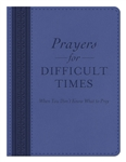 Prayers For Difficult Times: 9781630586614