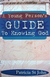 Young Person's Guide to Knowing God by Patricia St. John: 9781857925586