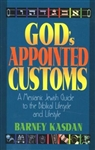 God's Appointed Customs by Kasdan: 9781880226636