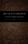 Art Of Illustration by Spurgeon: 9781939900586