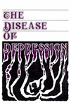 The Disease of Depression