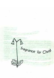 Fragrance for Christ