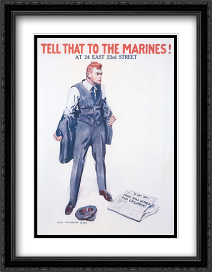 Tell That To The Marines! 2x Matted 24x33 Large Gold or Black or Gold Ornate Framed Art Print by James Montgomery Flagg