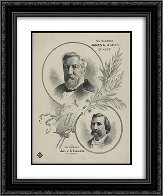 For president James G. Blaine, of Maine - for vice president John A. Logan, of Illinois 20x24 Black or Gold Ornate Framed and Double Matted Art Print by LOC-00541u