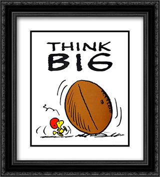 Think Big 2x Matted 20x24 Black Ornate Framed Art Print by Peanuts