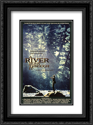 A River Runs Through It 18x24 Black Ornate Framed and Double Matted Art Print by Movie Poster