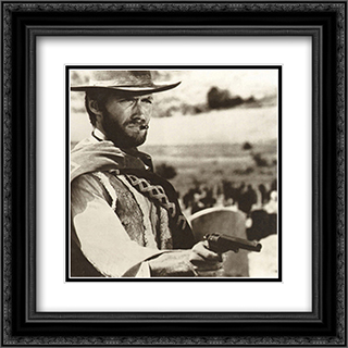 Clint Eastwood: The Good, The Bad, The Ugly 2x Matted 20x20 Black or Gold Ornate Framed Art Print