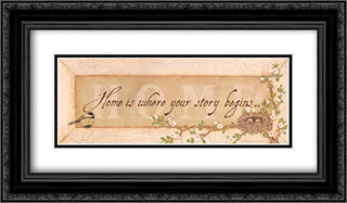 Home is Where Your Story Begins 2x Matted 24x12 Black or Gold Ornate Framed Art Print by Stephanie Marrott