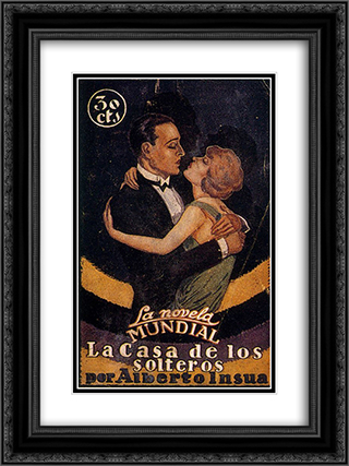 Cover of La Casa de los solteros by Alberto Insua 18x24 Black or Gold Ornate Framed and Double Matted Art Print by Arturo Souto
