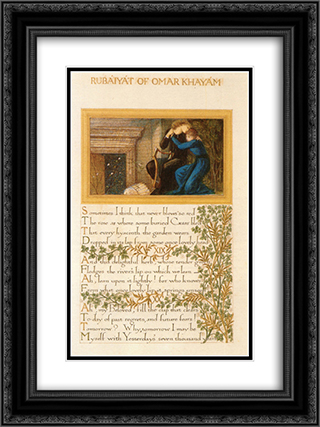 The Rubaiyat of Omar Khayyam, text and decoration by Morris with illustrations by Burne-Jones 18x24 Black or Gold Ornate Framed and Double Matted Art Print by William Morris