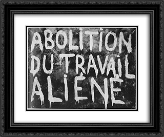 Abolition of Alienated Labor (made in collaboration with Guy Debord) 24x20 Black or Gold Ornate Framed and Double Matted Art Print by Giuseppe Pinot Gallizio