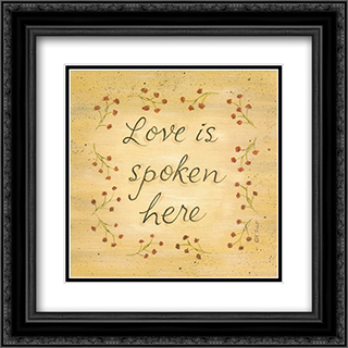 Love Is Spoken Here 2x Matted 14x14 Black Ornate Framed Art Print by Karen Gutowsky