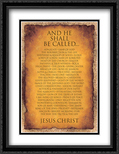 Names of Christ - And He Shall Be Called... 2x Matted 27x38 Extra Large Black Ornate Framed Art Print