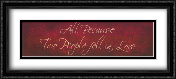 All Because 2x Matted 34x12 Extra Large Black Ornate Framed Art Print by Bonnee Berry