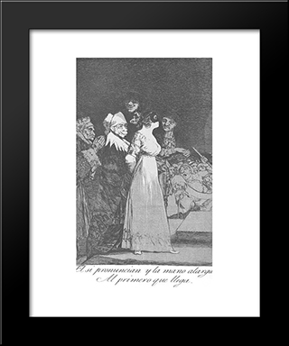 Caprichos - Plate 2: They Say Yes And Give Their Hand To The First Comer: Modern Custom Black Framed Art Print by Francisco Goya