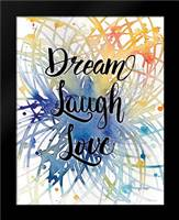 Dream Laugh Love: Framed Art Print by Frazer, Amy