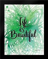 Life is Beautiful: Framed Art Print by Frazer, Amy