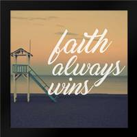 Faith Wins: Framed Art Print by Alvarez, Cynthia