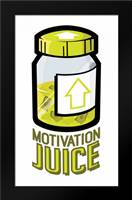 Motivation Juice: Framed Art Print by Rodriquez Jr, Enrique