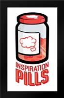 Inspiration Pills: Framed Art Print by Rodriquez Jr, Enrique