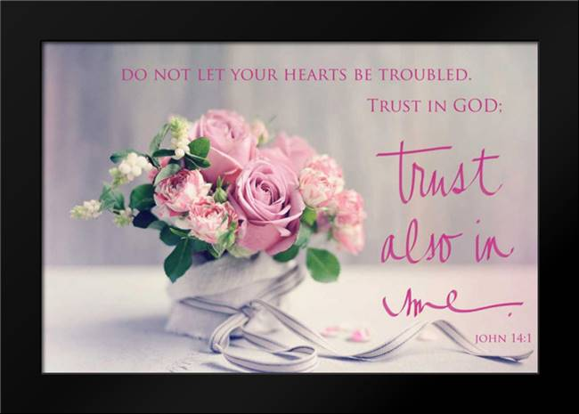 Do Not Let Your Hearts Be Troubled: Framed Art Print by Gardner, Sarah