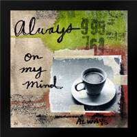 Always: Framed Art Print by Woods, Linda