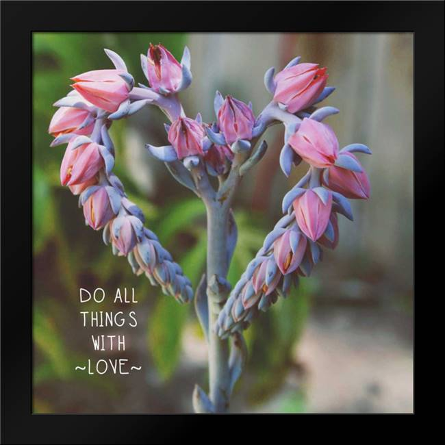 Do All Things with Love: Framed Art Print by Woods, Linda