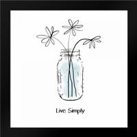 Live Simply: Framed Art Print by Woods, Linda