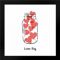 Love Big: Framed Art Print by Woods, Linda