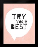 Try Your Best: Framed Art Print by Woods, Linda