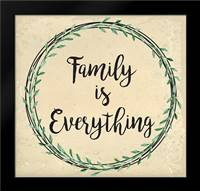 Family is Everything: Framed Art Print by ND Art and Design
