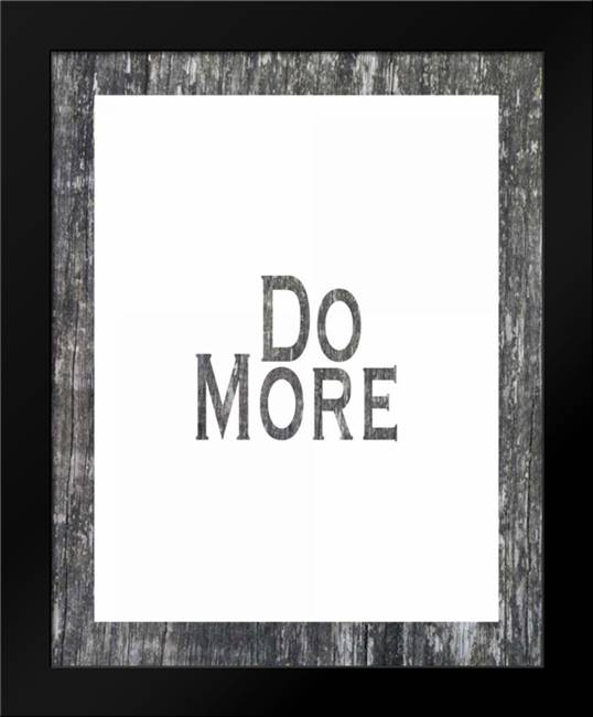 Do More: Framed Art Print by Moss, Tara