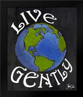 Live Gently: Framed Art Print by Welsh, Shanni