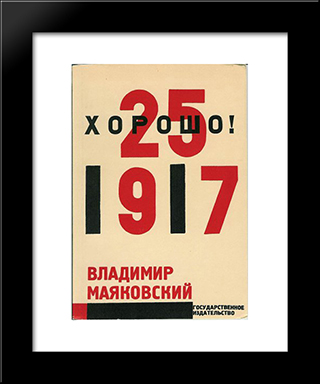 Cover For 'Good!' By Vladimir Mayyakovsky: Modern Black Framed Art Print by El Lissitzky