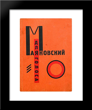 Cover To 'For The Voice' By Vladimir Mayakovsky: Modern Black Framed Art Print by El Lissitzky