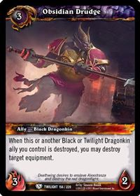 World of Warcraft TCG - Obsidian Drudge (156) - Twilight of the Dragons