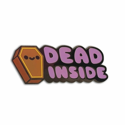 100% Soft Dead Inside Enamel Pin