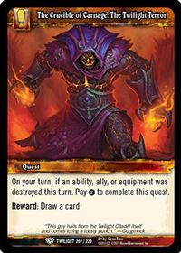 World of Warcraft TCG - The Crucible of Carnage: The Twilight Terror (207) - Twilight of the Dragons