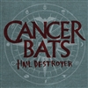 "Cancer Bats ""Hail Destroyer"" LP"