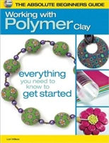The Absolute Beginners Guide - Working with Polymer Clay