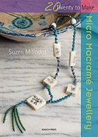 Twenty to Make - Micro Macrame Jewellery - Suzen Millodot
