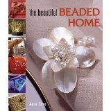 The Beautiful Beaded Home - Anne Cox