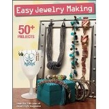 Easy Jewelry Making, 50+ Projects from the 11th Year of Bead Style Magazine