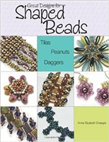 Great Designs for Shaped Beads -  Anna Elizabeth Draeger