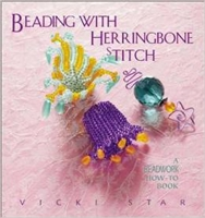 Beading with Herringbone Stitch - A Beadwork How-To Book - Vicki Star