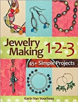 Jewelry Making 1-2-3: 45+ Simple Projects - Karin Van Voorhees