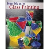 New Ideas in Glass Painting - Katherine Duncan Aimone