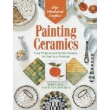 Painting Ceramics - Easy Projects & Stylish designs to Paint in a Weekend - Moira Neal and Lynda Howarth